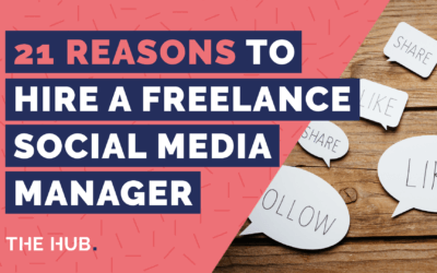 21 Reasons To Hire A Freelance Social Media Manager