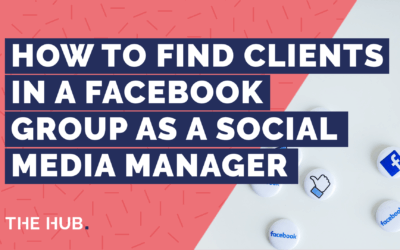 How To Find Clients  In A Facebook Group As A Social Media Manager