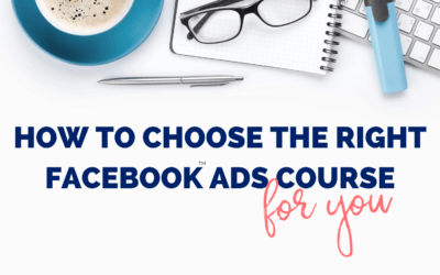 How To Choose The Right Facebook Ads Training For You