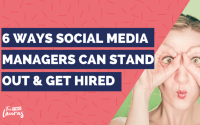 6 Ways Social Media Managers Can Stand Out & Get Hired