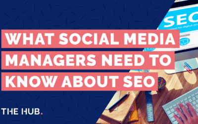 What Social Media Managers Need To Know About SEO