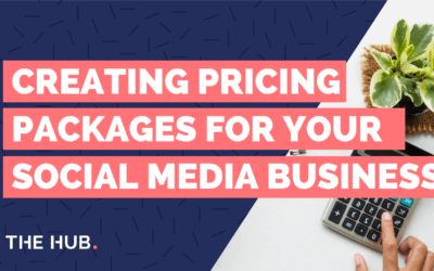 How To Create Pricing Packages For Your Social Media Management Business