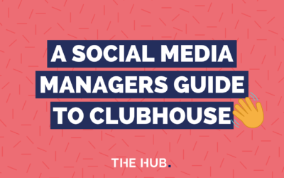 A Social Media Managers Guide To Clubhouse App