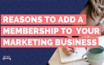 Reasons To Add A Membership To Your Marketing Business
