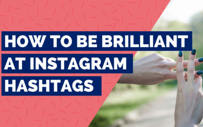 Raise your Instagram hashtag game with our definitive guide